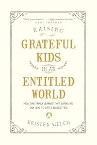 Raising Grateful Kids by Kristen Welch