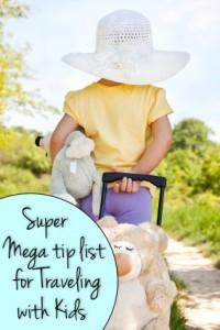 WFMW: Traveling with Kids | Mega Tip List