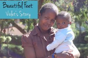 Beautiful Feet | Violet's Story